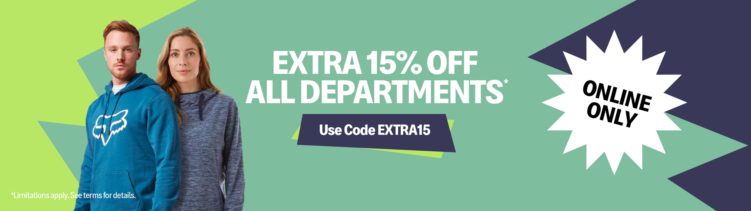 An Extra 15% Off All Departments*