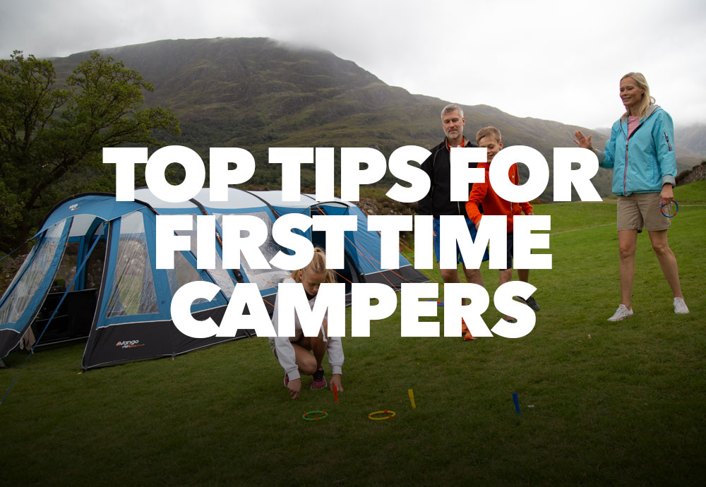Top Tips For First Time Campers