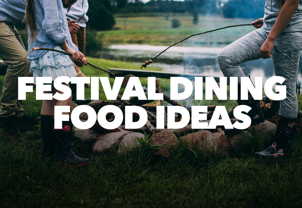 Festival Dining - Food Ideas