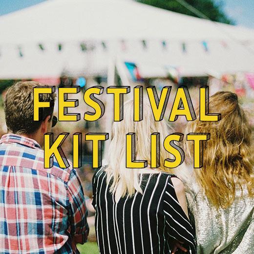 Festival Kit List